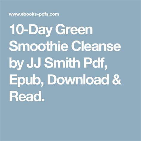 Green Smoothie Detox Shopping List by 10 Day Green Smoothie Cleanse By Jj Smith Pdf Epub