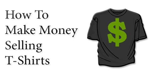 Can You Make Money Selling T Shirts Online - tshirt passive income can you make money selling clothes on ebay mahadine