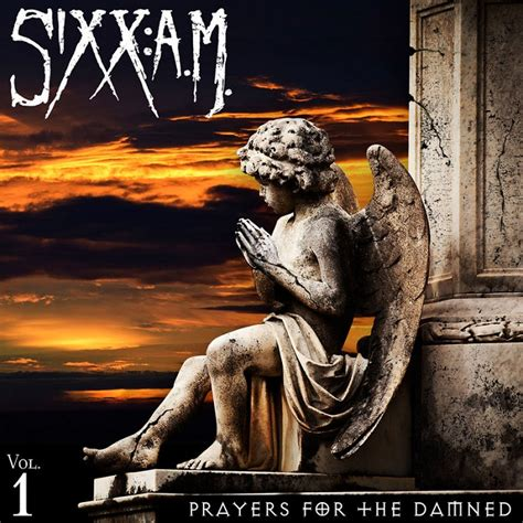prayers in steel the skin walker war volume 1 books sixx a m 171 prayers for the damned vol 1 187