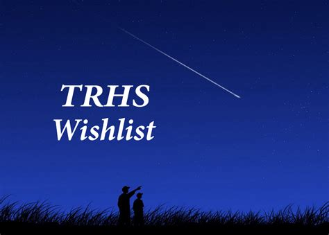trhs wishlist