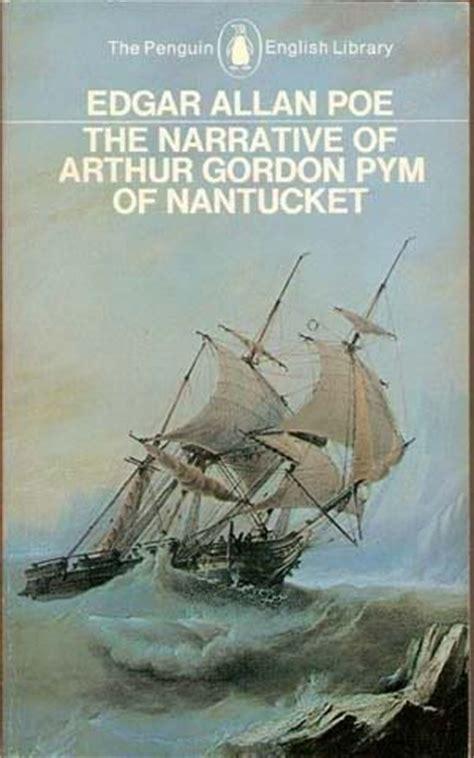 narrative of arthur gordon b000kfxreq edgar allan poe the narrative of arthur gordon pym of nantucket genius