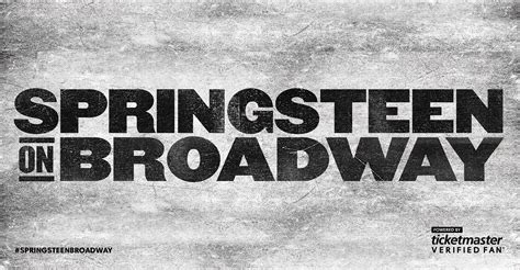 bruce springsteen verified fan ticketmaster news springsteen on broadway verifiedfan
