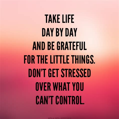 Be Grateful For The Little Things Don T Overthink A Lot - girly girl graphics life quotes page 89