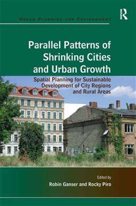 parallel patterns library book parallel patterns of shrinking cities and urban growth