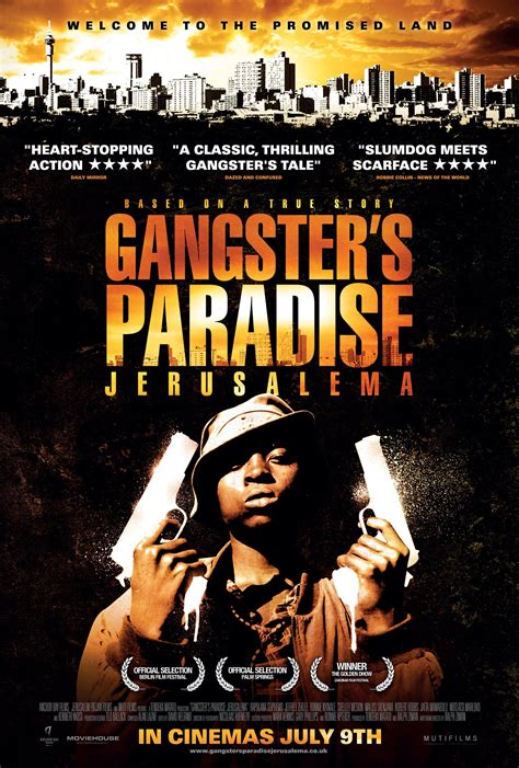 movie for gangster paradise gangster s paradise jerusalema 2008 movies film cine com