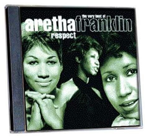 aretha franklin respect the best of aretha franklin the best of respect new cd