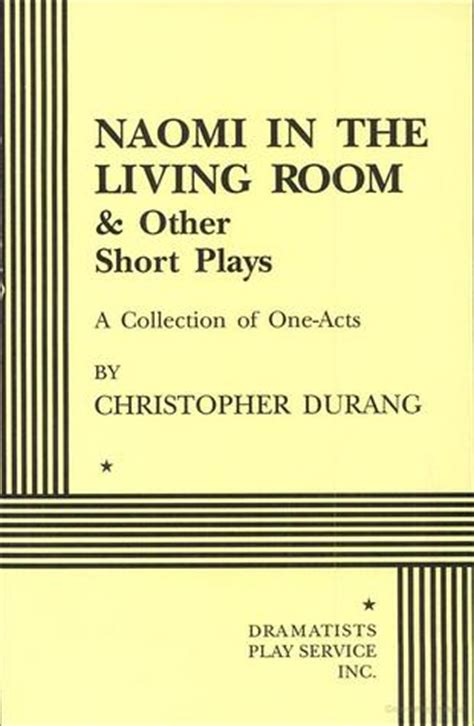 naomi in the living room script naomi in the living room and other short plays by