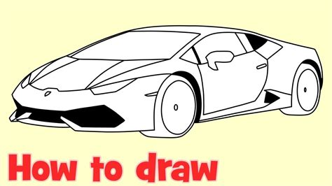 Lamborghini How To Draw How To Draw A Car Lamborghini Huracan