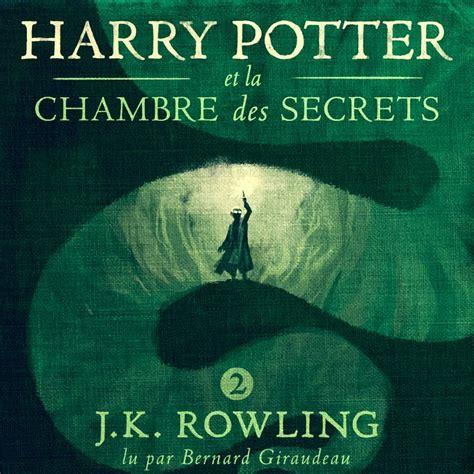 harry potter et la chambre des secrets livre harry potter et la chambre des secrets livre 2