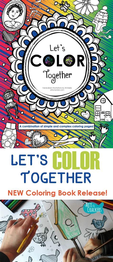 coloring book release quot let s color together quot new coloring book release update