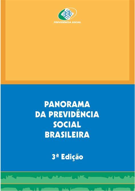 previdencia social 46087701 panorama da previdencia social brasileira