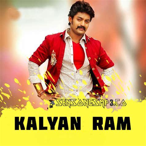 ram song kalyan ram mp3 songs free kalyan ram best hit songs