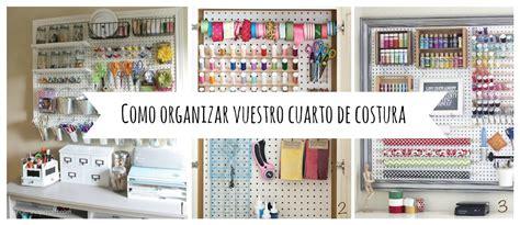 ideas para decorar mi cuarto de costura y manualidades inspo ideas para organizar vuestro cuarto de costura