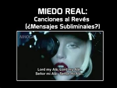 Mensajes Subliminales Musica Al Reves | miedo real backmasting canciones al rev 233 s 191 mensajes