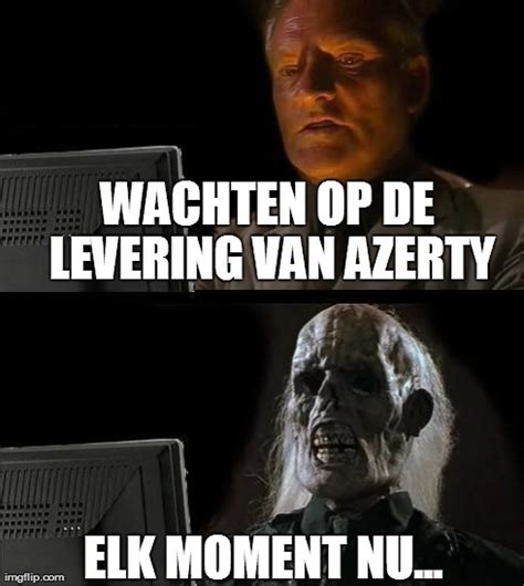 Op Meme - ill just wait here meme imgflip