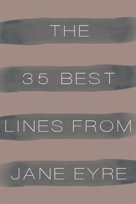 quotes for themes in jane eyre 17 best images about all other things about jane eyre on