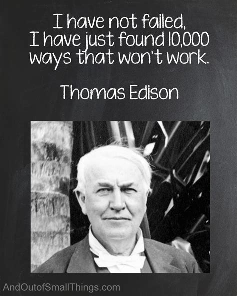 printable thomas edison quotes keep going each failed attempt just gets you that much