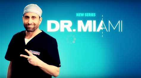 tv shoes dr miami new plastic surgery series coming to we tv