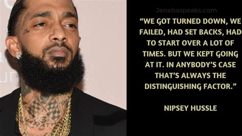 nipsey hussle quotes  inspire  motivate