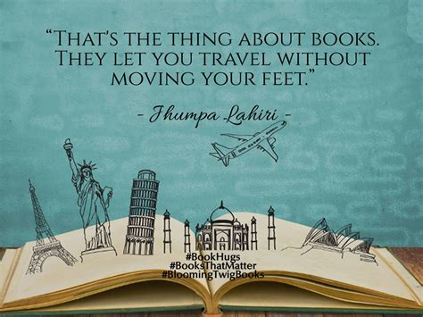 picture book quotes quot that s the thing about books they let you travel without