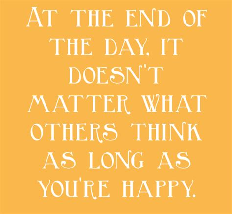 s day ending quote quotes and sayings at the end of the day it doesn t