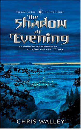 the shadow among the book one of the dread naught trilogy books the among the book series by chris walley