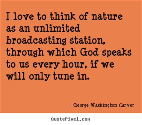 quotes about i to think of nature as an
