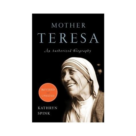 mother teresa biography book summary mother teresa an authorized biography revised and