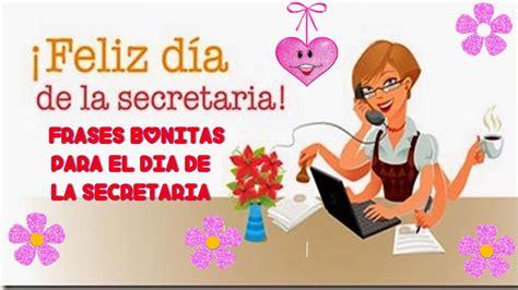 imagenes y frases x el dia de la mujer feliz dia de la secretaria frases bonitas para el dia de