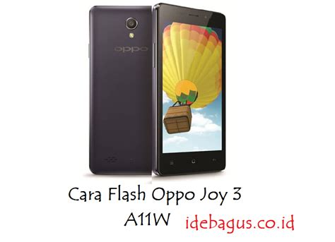 tutorial flash oppo joy cara flash oppo joy 3 a11w via sp flashtool