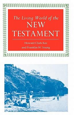 testament howard books the living world of the new testament book by howard clark