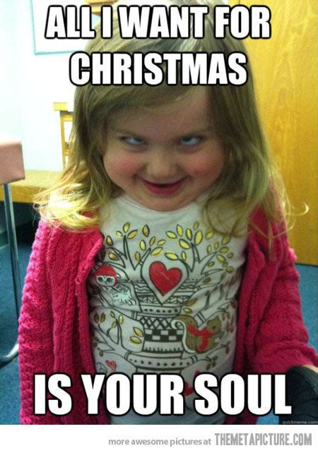 All I Want For Christmas Is You Meme - funny baby girl meme all i want for christmas is your soul