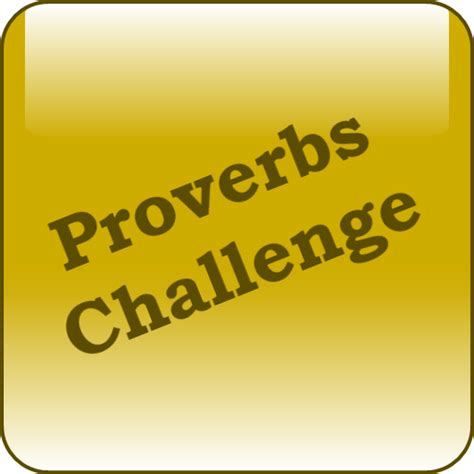 proverbs challenge proverbs challenge it appstore per android