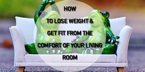 how to get fit in your bedroom how you can lose weight get fit from your living room protein promo