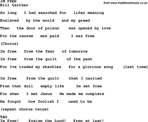 lyrics free country southern and bluegrass gospel song im free lyrics