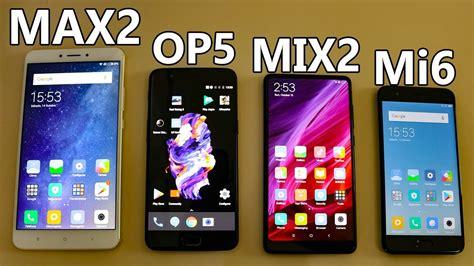 Xiaomi Mix Max2 xiaomi mi mix 2 compara 231 227 o o oneplus5 mi max2 e mi6