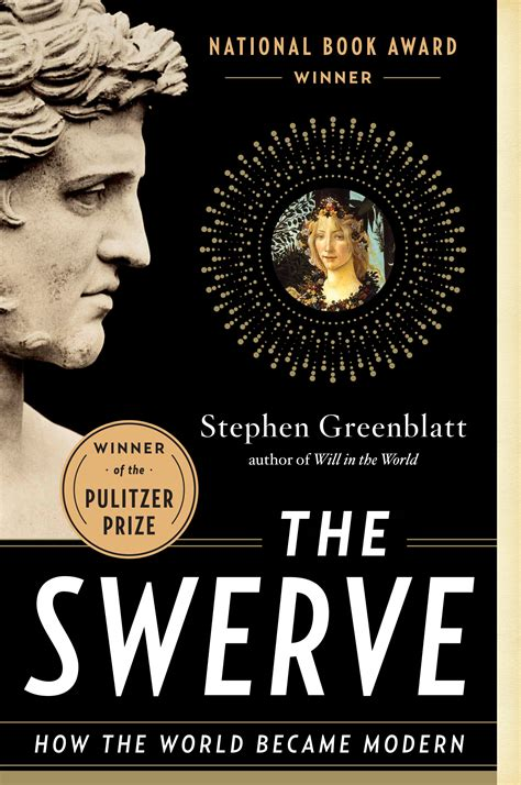 the swerve how the stephen greenblatt s the swerve