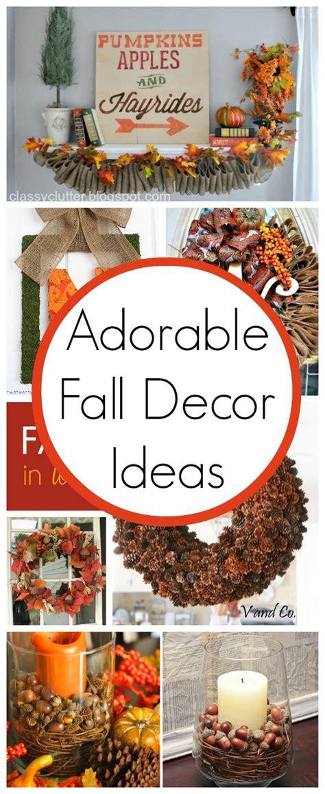 fall decorating ideas 2013 10 fall decor ideas clutter