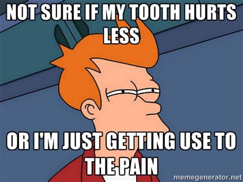 Toothache Meme - tooth pain memes image memes at relatably com