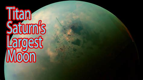 saturn s largest moon nasa pictures of titan saturn s largest moon