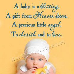 gift from heaven baby quote baby baby boy baby a baby is a blessing a gift from heaven above a precious