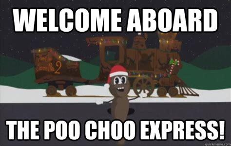 Welcome Aboard Meme - poo choo train memes quickmeme