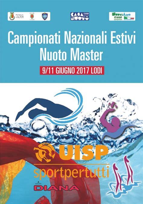 nuoto in vasca master uisp lodi cionati nazionali di nuoto master 2017