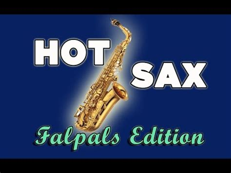 sax move hot sax video falpals edition youtube