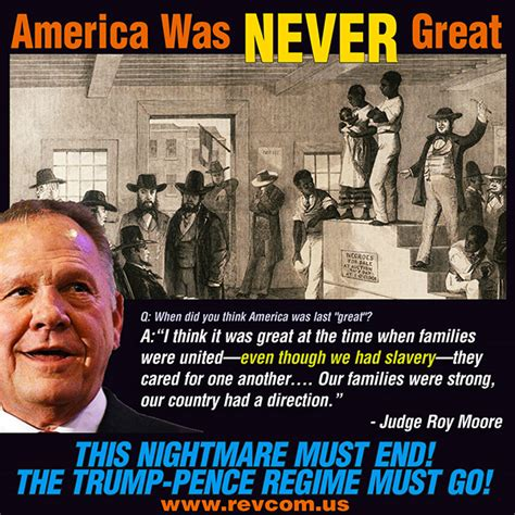 Roy Moore Memes - this slavery loving gay hating patriarchal trump serving fascist theocrat may well be elected