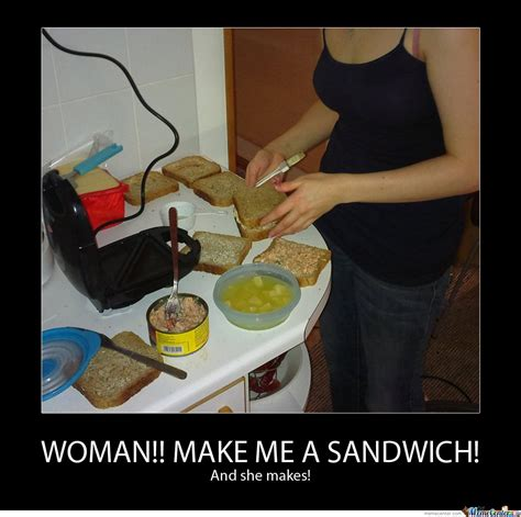 Make Me A Sammich Meme - make me a sammich meme 100 images make me a sandwich