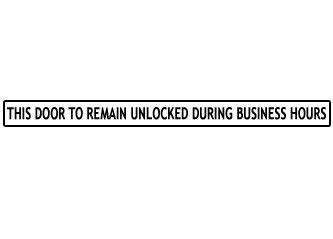 door to remain open during business hours sign this door to remain unlocked during business hours sign