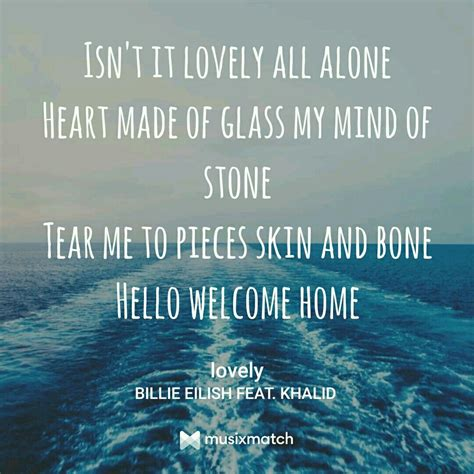 billie eilish quotes lyrics lovely by billie eilish with khalid billie eilish