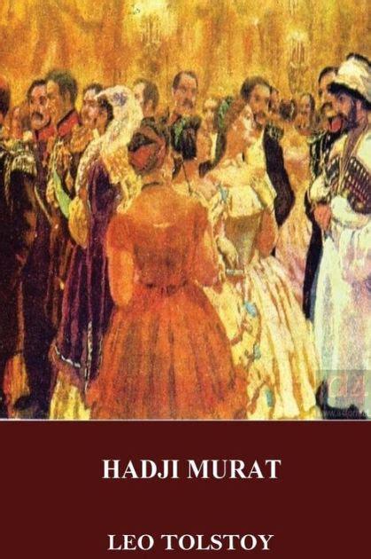 Novel Hadji Murat hadji murat by leo tolstoy paperback barnes noble 174