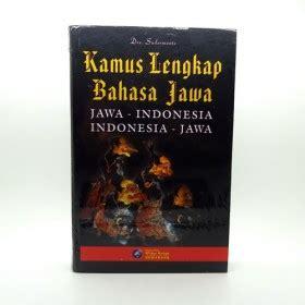 Kamus Bahasa Indonesia Dilengkapi Eyd Dan Pantun contoh deskripsi bahasa jawa contoh ii